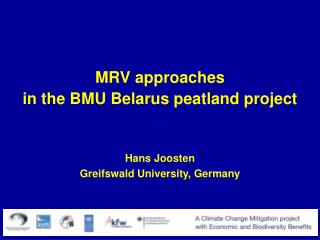 MRV approaches  in the BMU Belarus peatland project