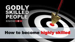 How to become  highly skilled