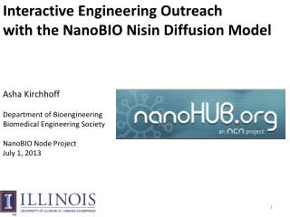 Interactive Engineering Outreach  with the  NanoBIO Nisin  Diffusion Model
