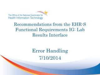Recommendations from the EHR-S  Functional Requirements IG:  Lab Results Interface