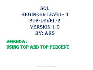 sql BEGINEER Level- 3 Sub-level-2 Version-1.0 by:  ars