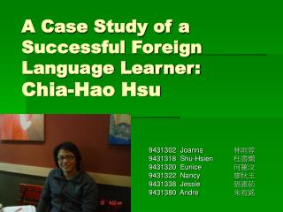 A Case Study of a Successful Foreign Language Learner: Chia-Hao Hsu