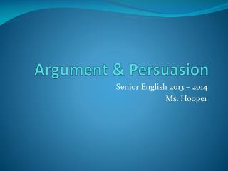 Argument & Persuasion