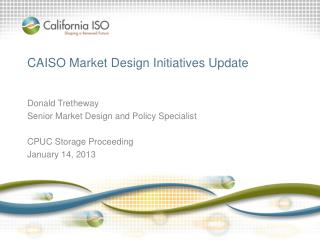 CAISO Market Design Initiatives Update