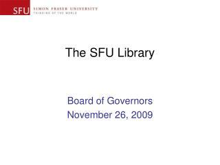 The SFU Library