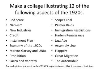 Make a collage illustrating 12 of the following aspects of the 1920s.