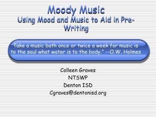 Moody Music Using Mood and Music to Aid in Pre-Writing