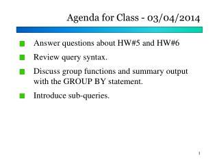 Agenda for Class -  03/04/2014