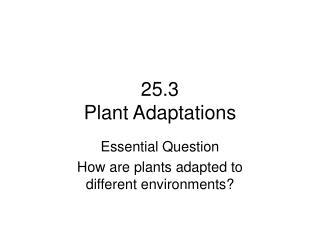 25.3 Plant Adaptations