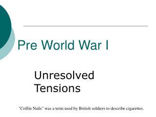 Pre World War I