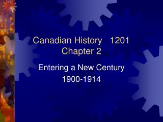 Canadian History   1201 Chapter 2