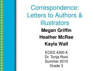 Correspondence: Letters to Authors & Illustrators