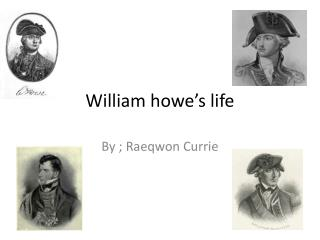 William  howe's  life