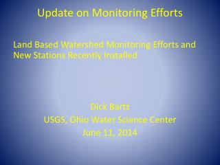 Update on Monitoring Efforts