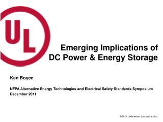 Emerging Implications of DC Power & Energy Storage