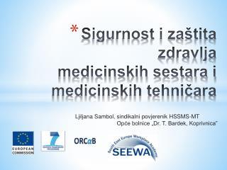 Sigurnost i zaštita zdravlja  medicinskih sestara i medicinskih tehničara