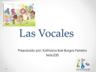 Las  Vocales