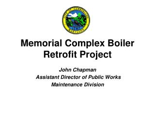 Memorial Complex Boiler Retrofit Project