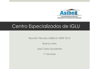 Centro Especializados de IGLU