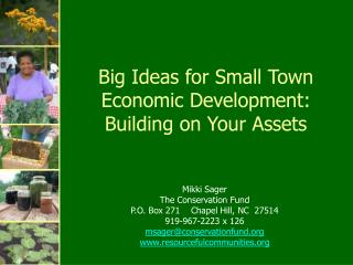 Big Ideas for Small Town Economic Development:  Building on Your Assets