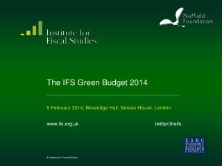 The IFS Green Budget 2014