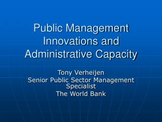 Public Management Innovations and Administrative Capacity