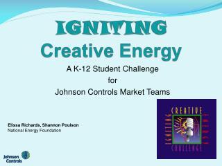 IGNITING Creative Energy
