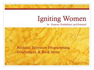 Igniting Women
