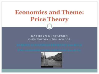 Economics and Theme: Price Theory