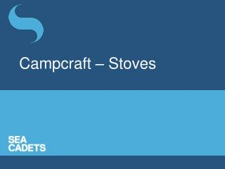 Campcraft ? Stoves