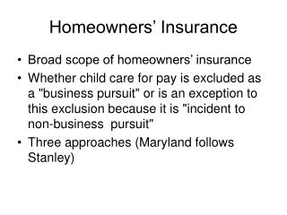 Homeowners' Insurance