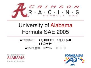 University of  Alabama Formula SAE 2005