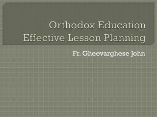 Orthodox Education Effective Lesson Planning