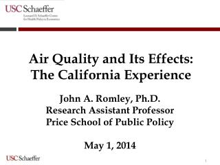 Air Quality and Its Effects: The California Experience