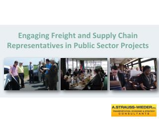Engaging Freight and Supply Chain Representatives in Public Sector Projects