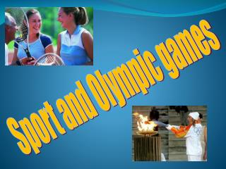 Sport and Olympic games
