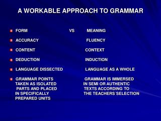 A WORKABLE APPROACH TO GRAMMAR