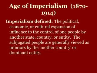 Age of Imperialism (1870-1914)