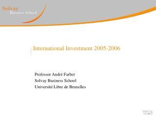 International Investment 2005-2006
