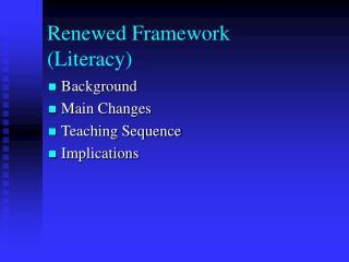 Renewed Framework (Literacy)
