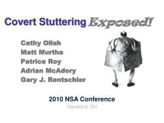 Covert Stuttering