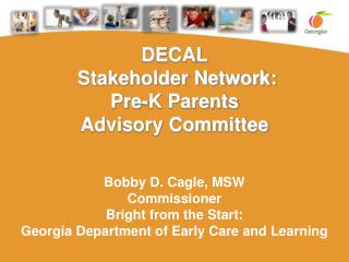 DECAL   Stakeholder Network:  Pre-K Parents  Advisory Committee