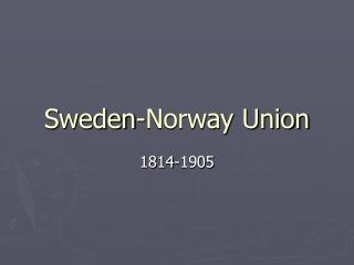 Sweden-Norway Union