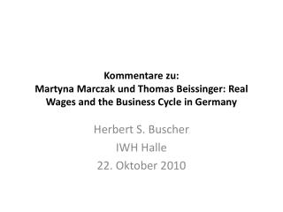 Kommentare zu: Martyna Marczak und Thomas Beissinger: Real Wages and the Business Cycle in Germany