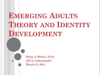 Emerging Adults Theory and Identity Development