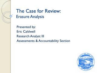 The Case for Review: Erasure Analysis