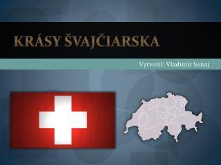Krásy Švajčiarska