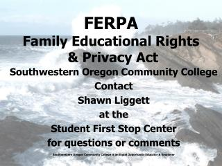 FERPA Family Educational Rights & Privacy  Act