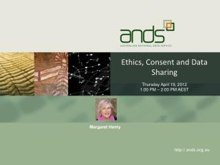 Ethics, Consent and Data Sharing