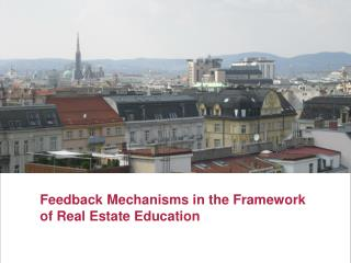 Feedback Mechanisms in the Framework of Real Estate Education